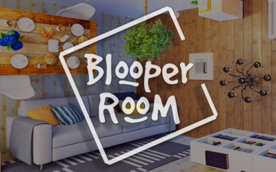 Does your home have a Blooper Room?